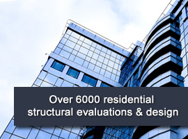 Over 6000 residential structural evaluations & design